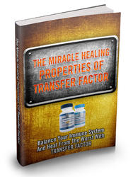 Miracle Healing Properties Of Transfer Factor