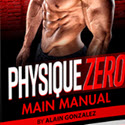 Physique Zero - The Ultimate Bodyweight Workout For Building Muscle!